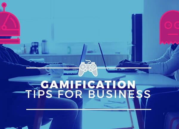 6 Gamification Strategy Tips for Your Business
