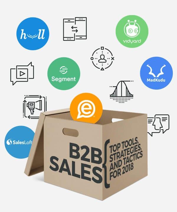 b2b sales  top tools  strategies   u0026 tactics for 2018  u0026 beyond