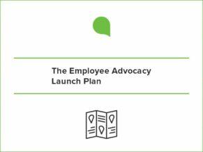 Employee Advocacy Launch Guide