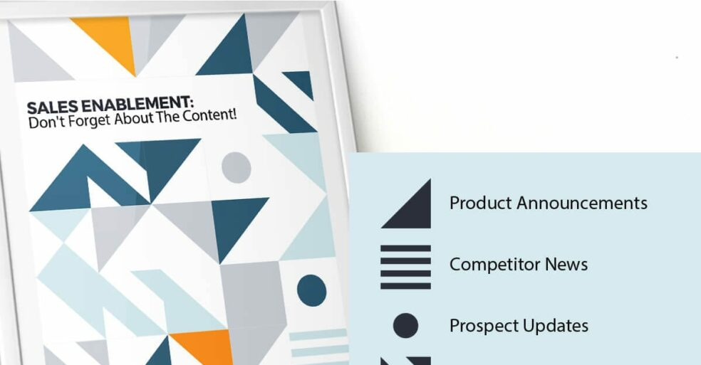 Sales Enablement: Do not forget about the content.