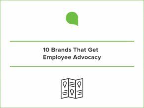 10 Brands Employee Advocacy