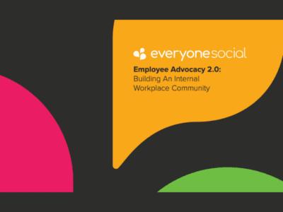 Employee Advocacy 2.0