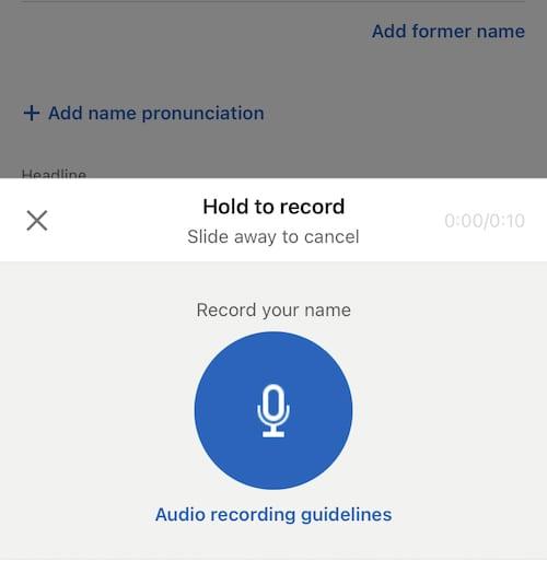 Add name pronunciation on LinkedIn mobile.